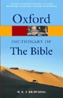 OXFORD DICTIONARY OF THE BIBLE Revised Edition (Oxford Paperback Reference)