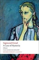 A CASE OF HYSTERIA (Oxford World´s Classics New Edition)