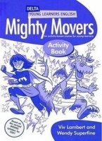 DELTA YOUNG LEARNERS ENGLISH: MIGHTY MOVERS ACTIVITY BOOK