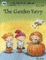 OXFORD STORYLAND READERS 7 THE GARDEN FAIRY