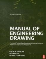Manual of Engineering Drawing, 4th ed.
