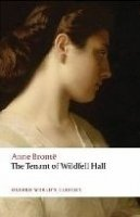 THE TENANT OF WILDFELL HALL (Oxford World´s Classics New Edition)