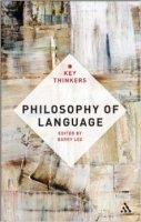 Lee, Philosophy of Language - The Key Thinkers