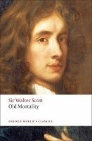 OLD MORTALITY (Oxford World´s Classics New Edition)