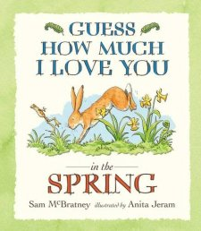 Guess How Much i Love You in the Spring (New Ed.)