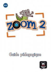 Zoom 2 – Guide pédagogique + CD-ROM