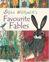 BRIAN WILDSMITH´S FAVOURITE FABLES