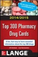 2014-2015 Top 300 Pharmacy Drug Cards 2nd Ed.
