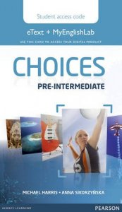 Choices Pre-Intermediate eText & MyEnglishLab Access Card