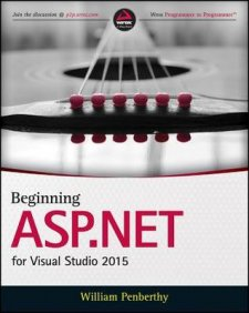 Beginning ASP.NET for Visual Studio: Web Forms and MVC