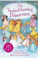 USBORNE YOUNG READING LEVEL 2: THE TWELVE DANCING PRINCESSES