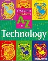OXFORD CHILDREN´S A-Z OF TECHNOLOGY