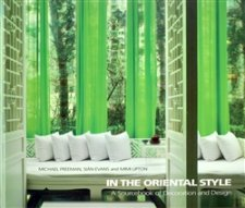 In the Oriental Style - A Sourcebook of Decoration and Design