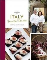 From the Source - Italy: Italy's Most Authentic Recipes From the People That Know Them Best