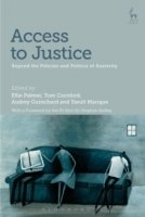 Access to Justice: Beyond the Policies and Politics of Austerity
