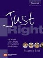 JUST RIGHT ADVANCED STUDENT´S BOOK