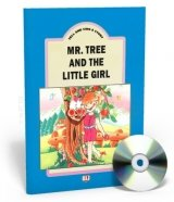 TELL AND SING A STORY: MR. TREE AND THE LITTLE GIRL with AUDIO CD