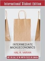 Intermediate Microeconomics: A Modern Approach, 9th ISE ed.