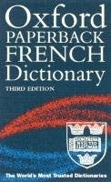 OXFORD PAPERBACK FRENCH DICTIONARY