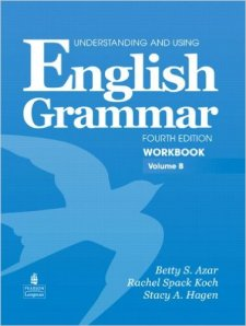 Understanding and Using English Grammar Workbook B (with Answer Key)