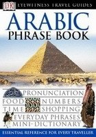 ARABIC PHRASE BOOK (Eyewitness Travel Guides)
