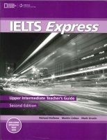 IELTS EXPRESS Second Edition UPPER INTERMEDIATE TEACHER´S GUIDE WITH DVD