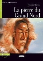 PIERRE DU GRAND NORD + CD (Black Cat Readers FRA Level 1)