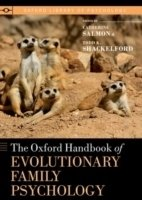 Oxford Handbook of Evolutionary Family Psychology