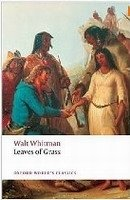 LEAVES OF GRASS (Oxford World´s Classics New Edition)