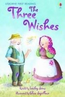 USBORNE FIRST READING LEVEL 1: THE THREE WISHES