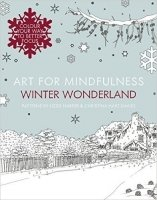 Art for Mindfulness: Winter Wonderland Colouring Book