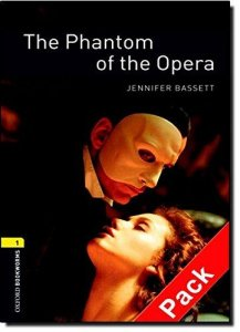 OXFORD BOOKWORMS LIBRARY New Edition 1 PHANTOM OF THE OPERA AUDIO CD PACK