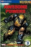 DK Readers 3 Wolverine Awesome Powers