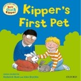 READ WITH BIFF, CHIP & KIPPER FIRST EXPERIENCES: KIPPER´S FIRST PET (Oxford Reading Tree)