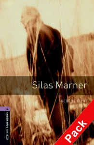 OXFORD BOOKWORMS LIBRARY New Edition 4 SILAS MARNER AUDIO CD PACK