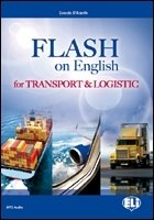 E.S.P. - FLASH ON ENGLISH for Transport and Logistics