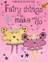 Fairy Things to Make and Do
