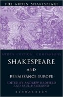 Shakespeare and Renaissance Europe