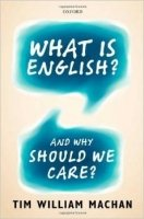 What is English? : and Why Should We Care?