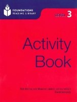 FOUNDATIONS READING LIBRARY Level 3 ACTIVITY BOOK