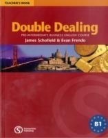 DOUBLE DEALING: PRE-INTERMEDIATE BUSINESS ENGLISH COURSE TEACHER´S BOOK