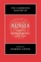 Cambridge History of Russia: V2, Imperial Russia, 1689-1917