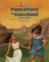 OUR WORLD Level 5 READER: POPOCATEPETL AND IZTACCIHUATL