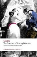 THE SORROWS OF YOUNG WERTHER (Oxford World´s Classics New Edition)