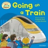 READ WITH BIFF, CHIP & KIPPER FIRST EXPERIENCES: GOING ON A TRAIN (Oxford Reading Tree)