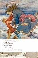 PETER PAN AND OTHER PLAYS (Oxford World´s Classics New Edition)
