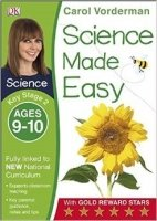 Science Made Easy Ages 9-10 Key Stage 2