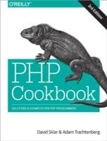 PHP Cookbook: Solutions & Examples for PHP Programmers, 3th ed.
