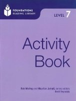 FOUNDATIONS READING LIBRARY Level 7 ACTIVITY BOOK