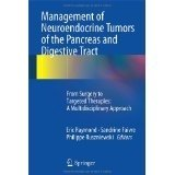 Management of Neuroendocrine Tumors of the Pancreas and Digestive Tract